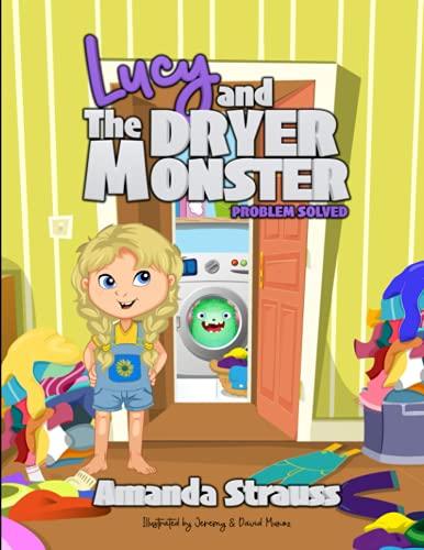 Lucy y el monstruo secador: problema resuelto