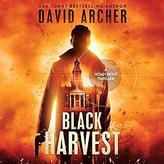 Black Harvest - A Noah Wolf Thriller cover art