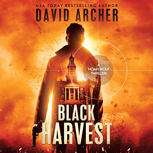 Black Harvest - A Noah Wolf Thriller cover art