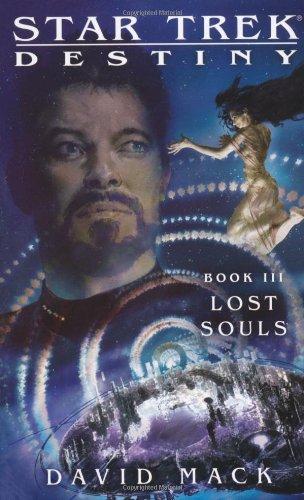 Star Trek: Destiny #3: Lost Souls (Star Trek: The Next Generation, Band 3)