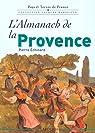 L'almanach de la Provence par Echinard