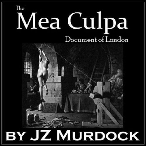 The Mea Culpa Document of London audiobook cover art