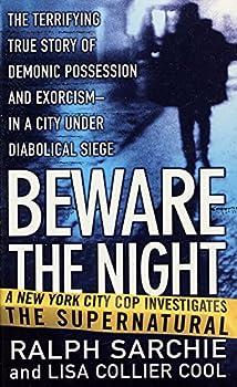 Beware the Night  A New York City Cop Investigates the Supernatural