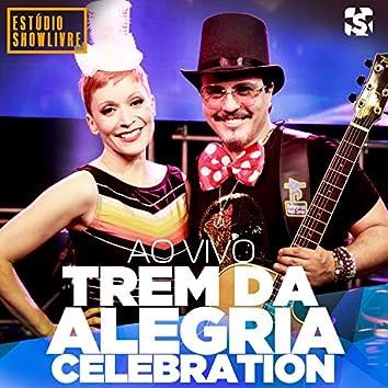 Trem da Alegria Celebration no Estúdio Showlivre (Ao Vivo)