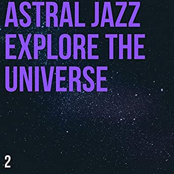 Astral Relaxing Jazz Playlist