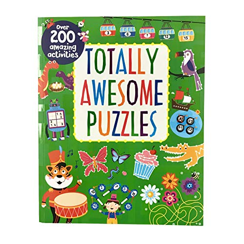 Totally Awesome Puzzles: Over 200 Amazing Activities for Kids Ages 4 - 8