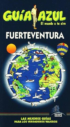 Fuerteventura (Guias Azules)