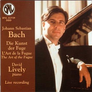 Bach: Die Kunst der Fuge, L'Art de la Fugue, The Art of the Fugue