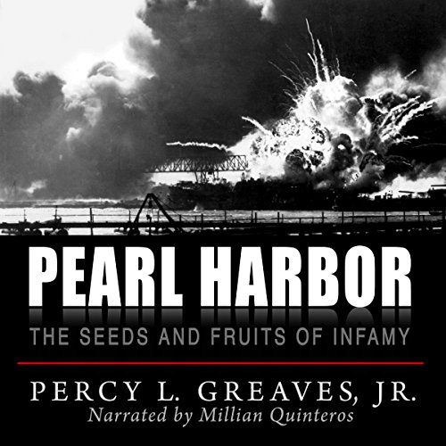 Pearl Harbor: The Seeds and Fruits of Infamy audiobook cover art