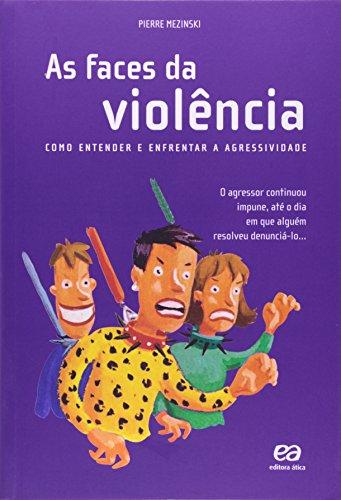 As faces da violência