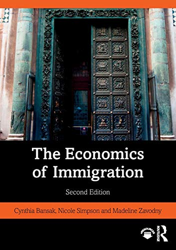 Compare Textbook Prices for The Economics of Immigration 2 Edition ISBN 9780367416164 by Bansak, Cynthia