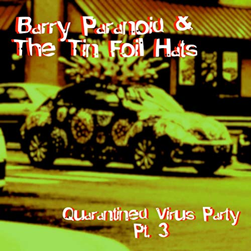 Quarantined Virus Party, Pt. 3 [Explicit]