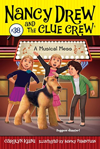 A Musical Mess (Volume 38) (Nancy Drew and the Clue Crew, Band 38)
