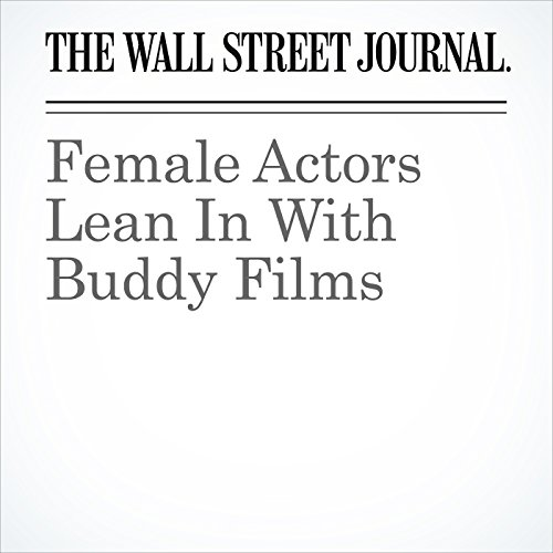 Female Actors Lean In With Buddy Films copertina