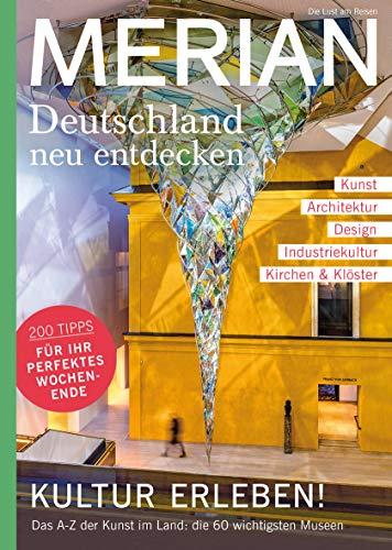MERIAN MAGAZIN Kunst und Kultur in Deutschland 07/20: Deutschland neu entdecken (MERIAN Hefte)