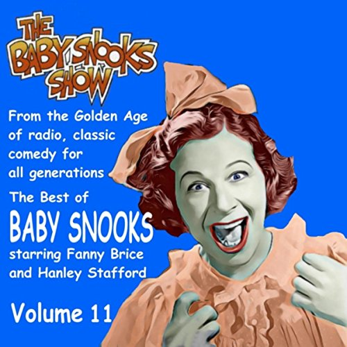 The Best of Baby Snooks, Vol. 11