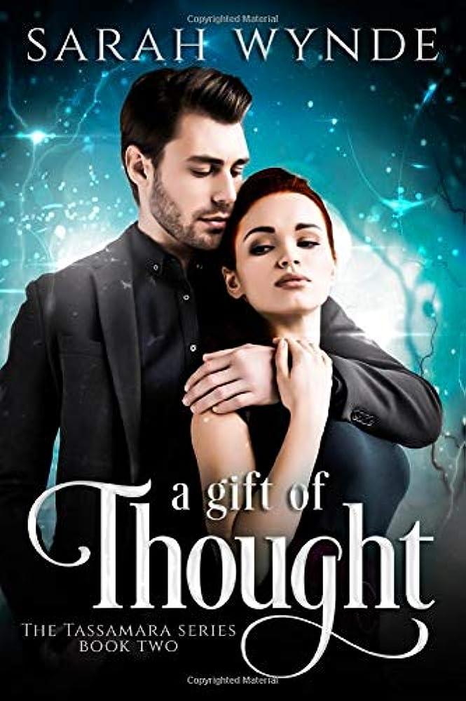 独立して盟主分類するA Gift of Thought (Tassamara)