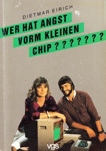 Wer hat Angst vorm kleinen Chip?