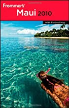 Frommer's Maui 2010 (Frommer's Complete Guides)