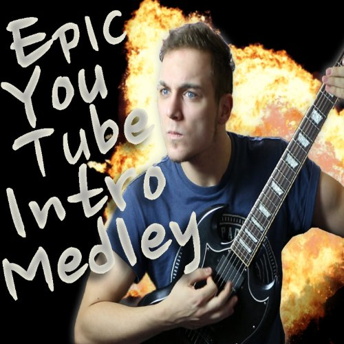 Epic Youtube Intro Medley