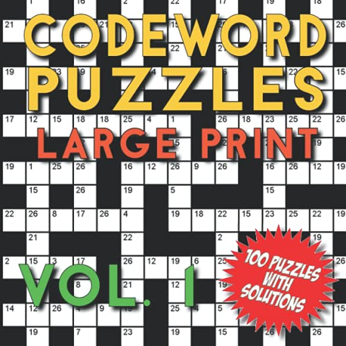 Codeword Puzzles Large Print Vol. 1: A Square Book with 100 Large Print Codeword Puzzles - Many Hours of Entertainment for Adults