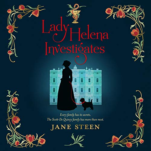 Lady Helena Investigates: Book One of the Scott-De Quincy Mysteries audiobook cover art