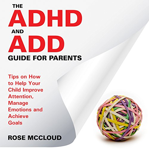 The ADHD and ADD Guide for Parents cover art
