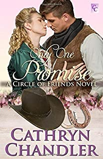 Only One Promise: A Circle of Friends Novel