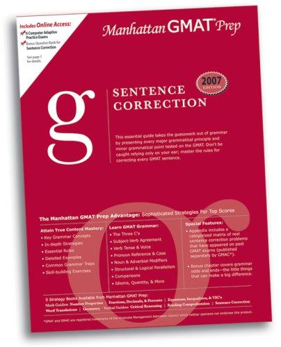 Sentence Correction GMAT Preparation Guide (Manhattan GMAT Preparation Guide: Sentence Correction) by Manhattan GMAT Prep (2007-05-31)