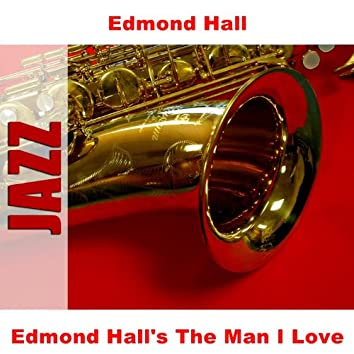 Edmond Hall's The Man I Love