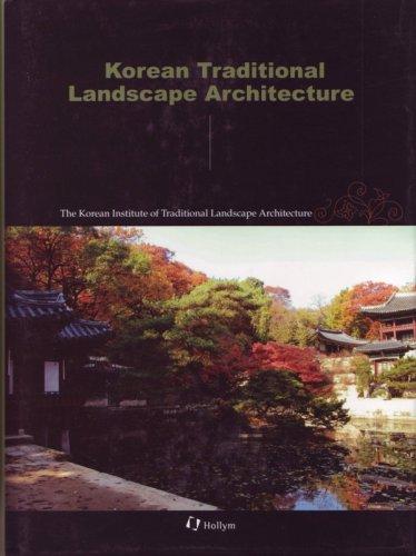 Korean Traditional Landscape Architecture