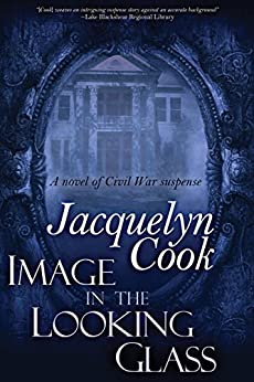 Image In The Looking Glass by [Jacquelyn Cook]