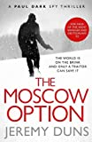 The Moscow Option by Jeremy Duns (2012-04-12)
