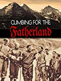 Climbing for the Fatherland
