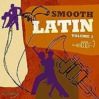 Vol. 2-Smooth Latin