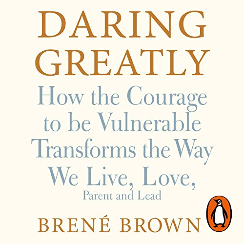 Daring Greatly     How the Courage to Be Vulnerable Transforms the Way We Live, Love, Parent, and Lead              By:                                                                                                                                 Brené Brown                               Narrated by:                                                                                                                                 Brené Brown                      Length: 6 hrs and 30 mins     314 ratings     Overall 4.8