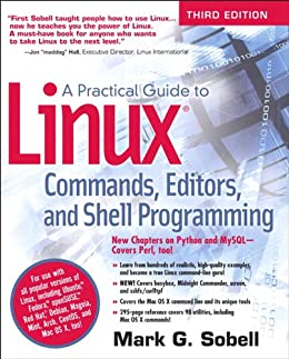 Practical Guide to Linux Commands, Editors, and Shell Programming, A by [Sobell Mark G.]