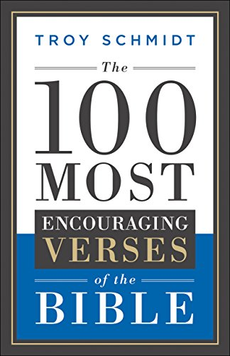 The 100 Most Encouraging Verses of the Bible