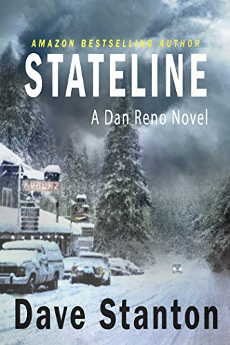 STATELINE: A Crime Thriller (Dan Reno Series Book 1) by [Dave Stanton]