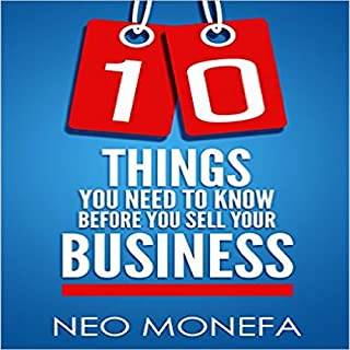 10 Things You Need to Know Before You Sell Your Business cover art