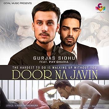 Door Na Javin (feat. Pav Dharia)