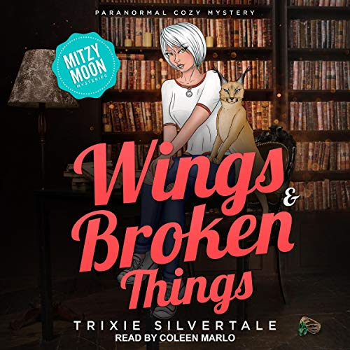 Wings & Broken Things: Paranormal Cozy Mystery cover art