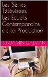 Les Séries Télévisées. Les Écueils Contemporains de la Production (French Edition)