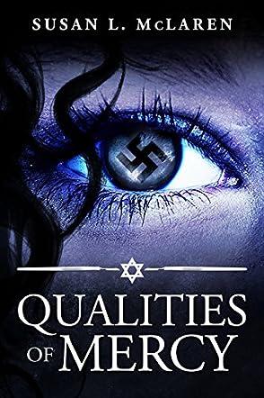 Qualities of Mercy