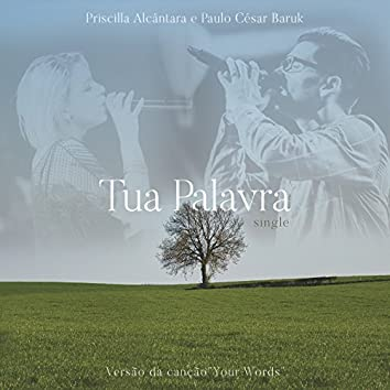 Tua Palavra (Your Words)
