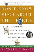 Don't Know Much About® the Bible: Everything You Need to Know About the Good Book but Never Learned (Don't Know Much About Series)