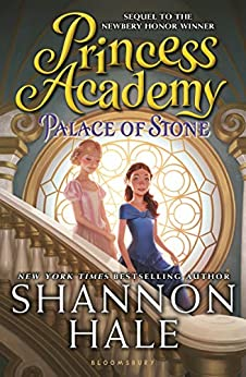 Princess Academy: Palace of Stone by [Shannon Hale]