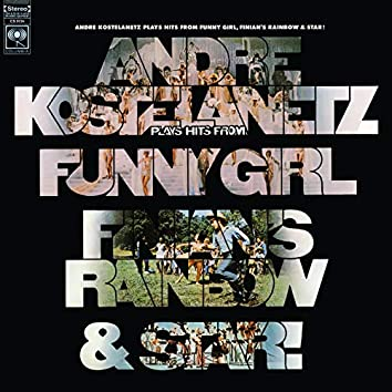 Hits from Funny Girl, Finian's Rainbow, and Star