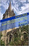 Oxford: A Visual Tour of Surviving Medieval Buildings A.D. 1040-1492 (English Edition)