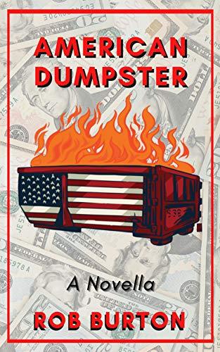 American Dumpster: A Novella (English Edition)